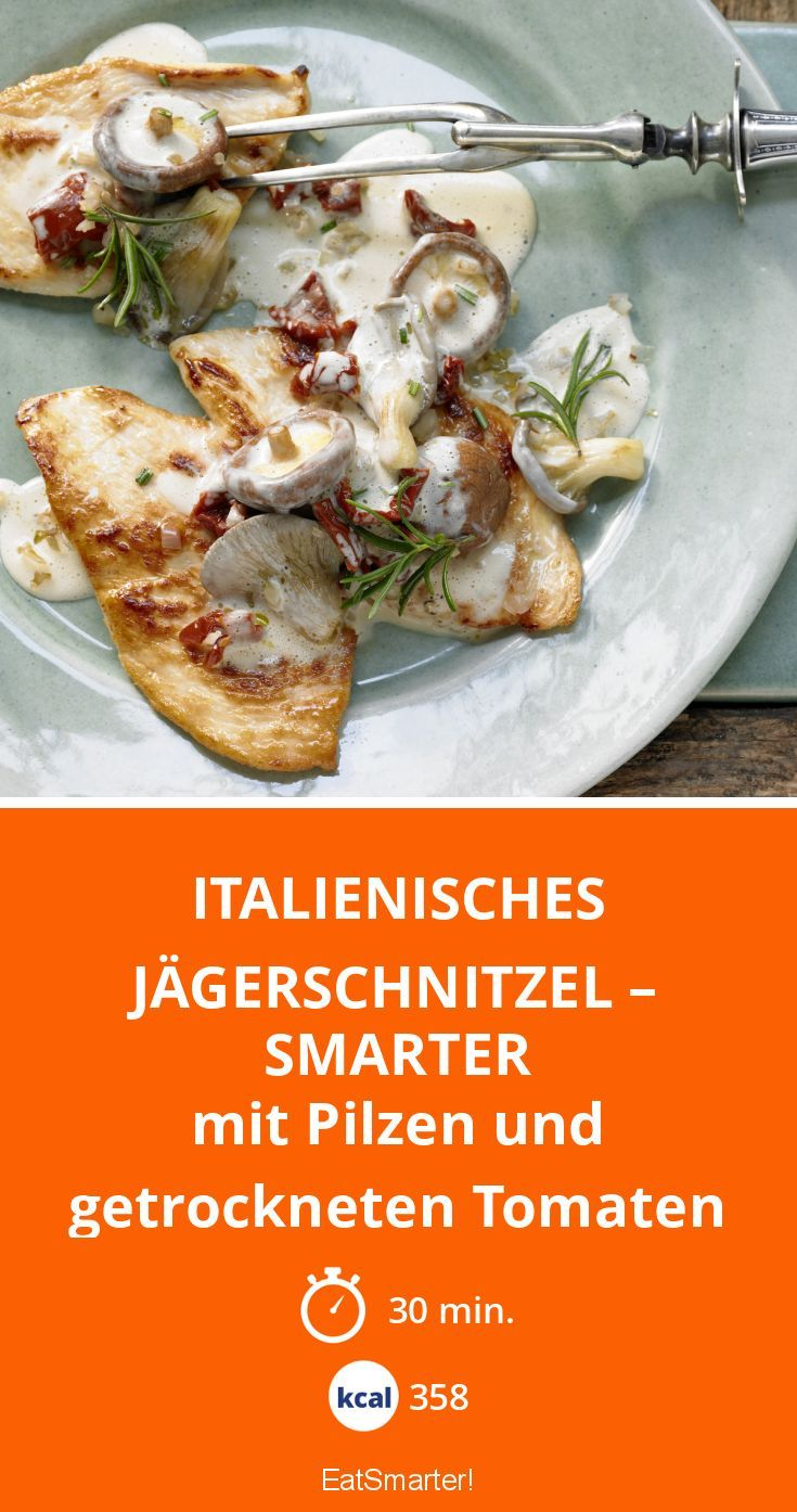 Italienisches Jägerschnitzel – smarter - mit Pilzen und getrockneten Tomaten - smarter - Kalorien: 358 Kcal - Zeit: 30 Min. | eatsmarter.de