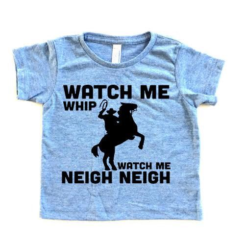 Girl Toddler. Cowboy. Baby Cowboy Boots. Watch Me Whip Neigh Neigh Tee. Cowboy Boots. Horse shirt. Horseback riding by SatMorningPancakes on Etsy https://www.etsy.com/listing/271587494/girl-toddler-cowboy-baby-cowboy-boots