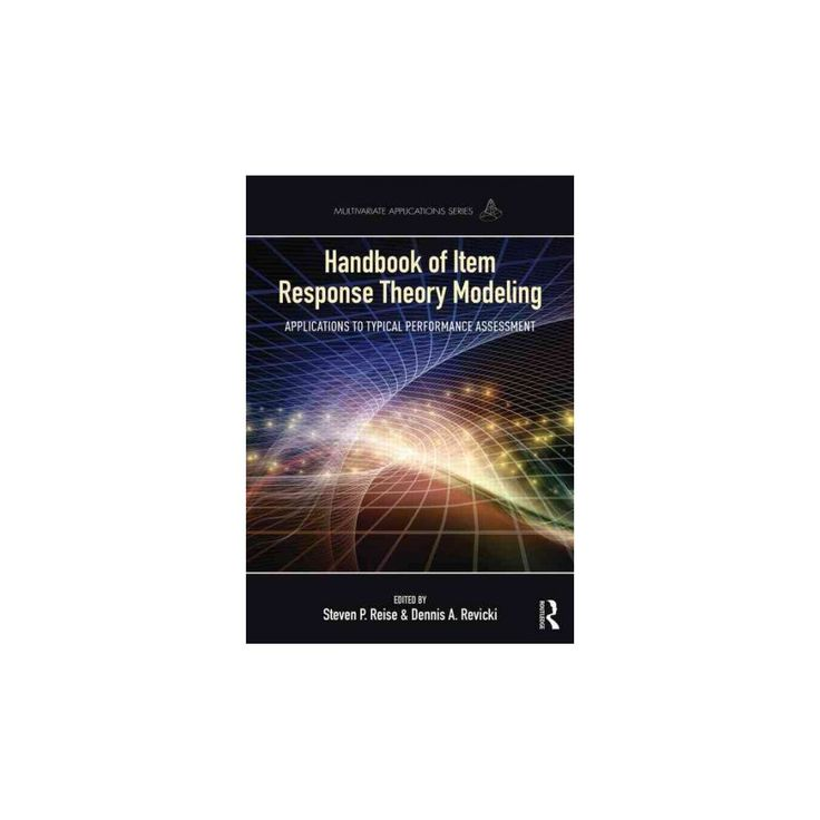 Handbook of Item Response Theory Modelin ( Multivariate Applications) (Paperback)