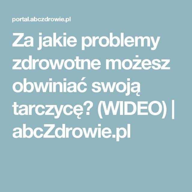 Za jakie problemy zdrowotne możesz obwiniać swoją tarczycę? (WIDEO) | abcZdrowie.pl