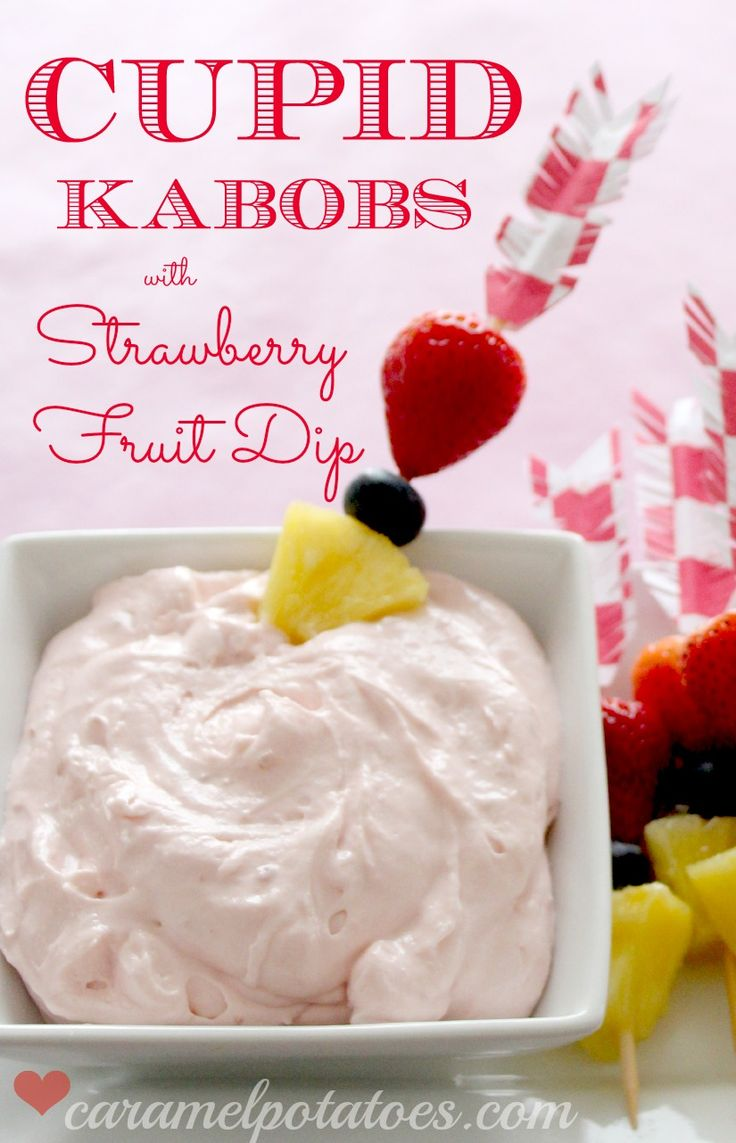 Strawberry Fruit Dip with Cupid Kabobs ~ You can use it for any party or occasion, but if you want to add the fun factor for Valentine's day, we've got a template to turn ordinary bamboo skewers into Cupid Arrows for adorable Cupid Kabobs!