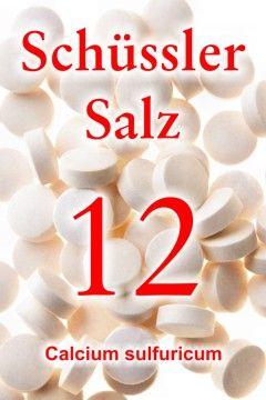 Erfahren Sie, wie wichtig das Schüssler Salz 12, Kalzium sulfuricum zur Stärkung der Gelenke ist, wie das  Schüssler Salz Nr. 12 bei Arthrose und Rheuma hilft ...