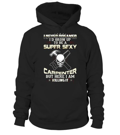 "# Woodworking super sexy Carpenters T Shirt .  Special Offer, not available in shops      Comes in a variety of styles and colours      Buy yours now before it is too late!      Secured payment via Visa / Mastercard / Amex / PayPal      How to place an order            Choose the model from the drop-down menu      Click on ""Buy it now""      Choose the size and the quantity      Add your delivery address and bank details      And that's it!      Tags: Carpenter Woodworking, Carpenter skull…"