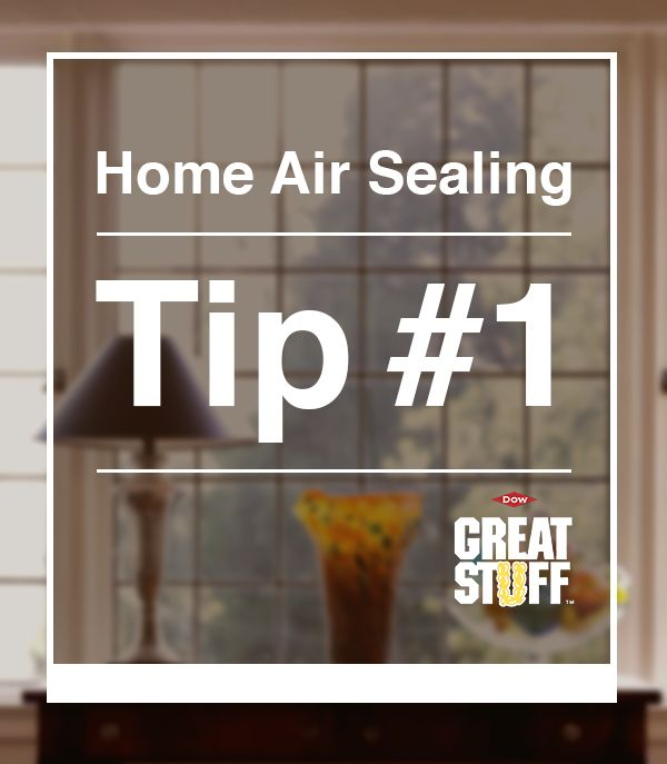 Captivating Home Air Sealing Tip #1: Seal Around Your Doors And Windows With GREAT  STUFF Window U0026 Door Insulating Foam Sealant To Block Airflow From Coming In  Through ...