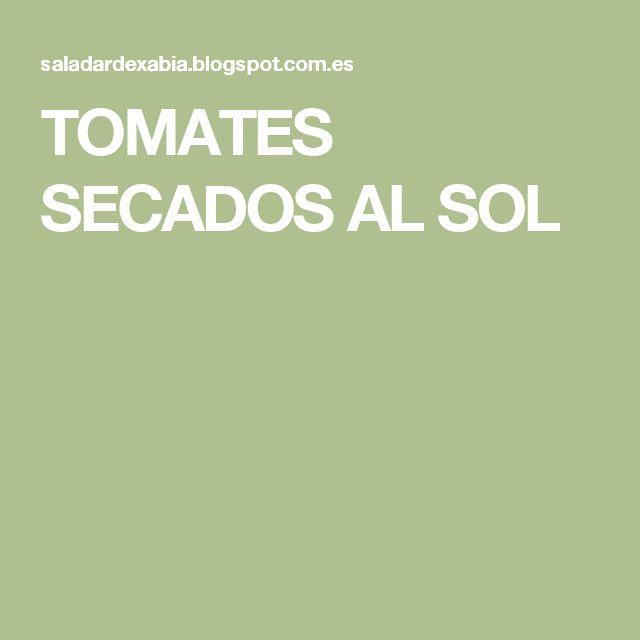 TOMATES SECADOS AL SOL