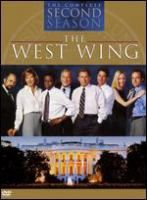 The West Wing. The complete second season [videorecording] / John Wells Productions ; Warner Bros. Television ; writers, Aaron Sorkin ... [et al.] ; directors, Thomas Schlamme ... [et al.].