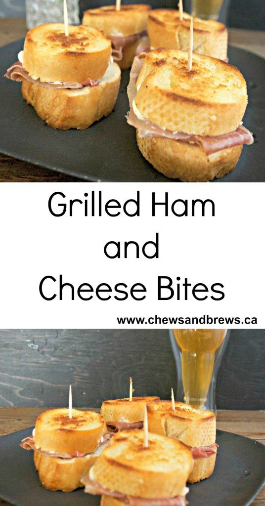 grilled ham and cheese bites ~ www.chewsandbrews.ca