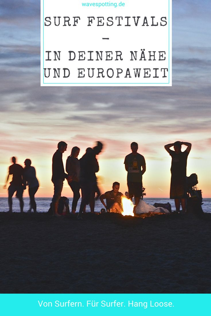 #Surfen #Surf Tips #Surfing Ideen Wellen Tipps Reisen Bilder Ideen Surfen Festival Surf-Festival Deutschland Europa – Surf's Up Dude