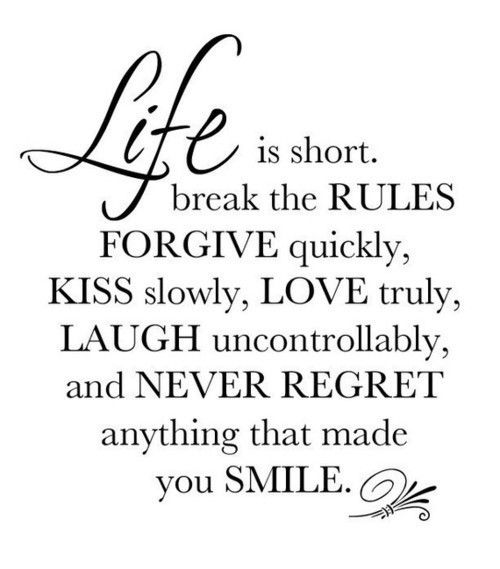 :): Life Is Shorts, Life Quotes, Living Life, Things, Favorite Quotes, Smile, The Rules, Inspiration Quotes, Lifeisshort