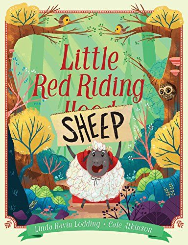 Little Red Riding Sheep by Linda Ravin Lodding