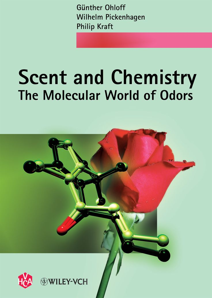 Günther Ohloff, Wilhelm Pickenhagen, Philip Kraft, Scent and Chemistry: The Molecular World of 		Odors, Verlag Helvetica Chimica Acta, Zürich, and WILEY-VCH Verlag, Weinheim, 2011, ISBN 978-3-906390-66-6, 418+VIII pages.