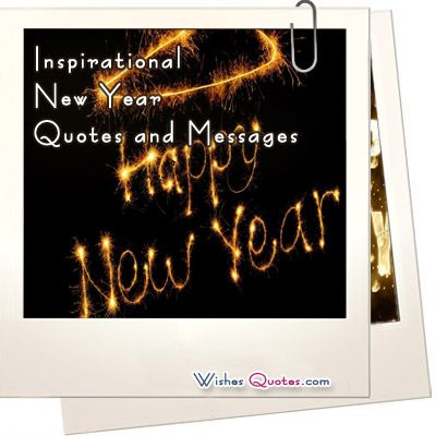 Inspirational New Year Quotes and Messages