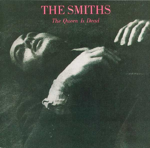 The Smiths - The Queen is Dead (LP, 1986)