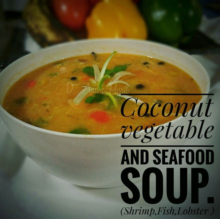 Seafood soup #seafoodsoup #soup #jamaicanfood #jamaica #caribbean #shrimp #lobster #vegetable #coconutsoup.