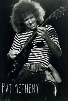 Have seen pat twice. Will see him for the third time next week Pat Metheny. Lookin' forward to it.