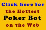 http://pokerbot-review.com/blog/2013/12/review-of-poker-bots-for-sale/ - poker bots for sale Reviews of the most popular poker bot software programs that online poker players are using to play for them https://www.facebook.com/bestfiver/posts/1442989219247382