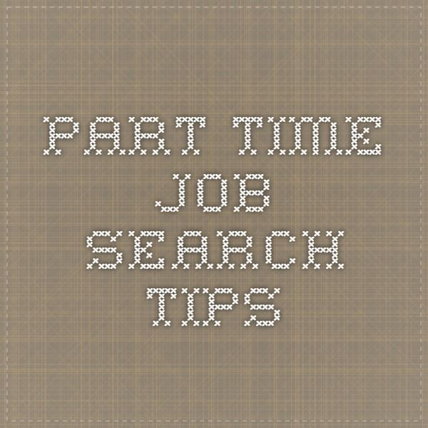 Part time job search tips