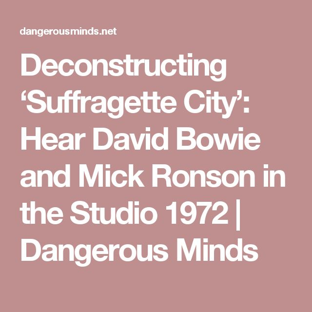 Deconstructing 'Suffragette City': Hear David Bowie and Mick Ronson in the Studio 1972 | Dangerous Minds