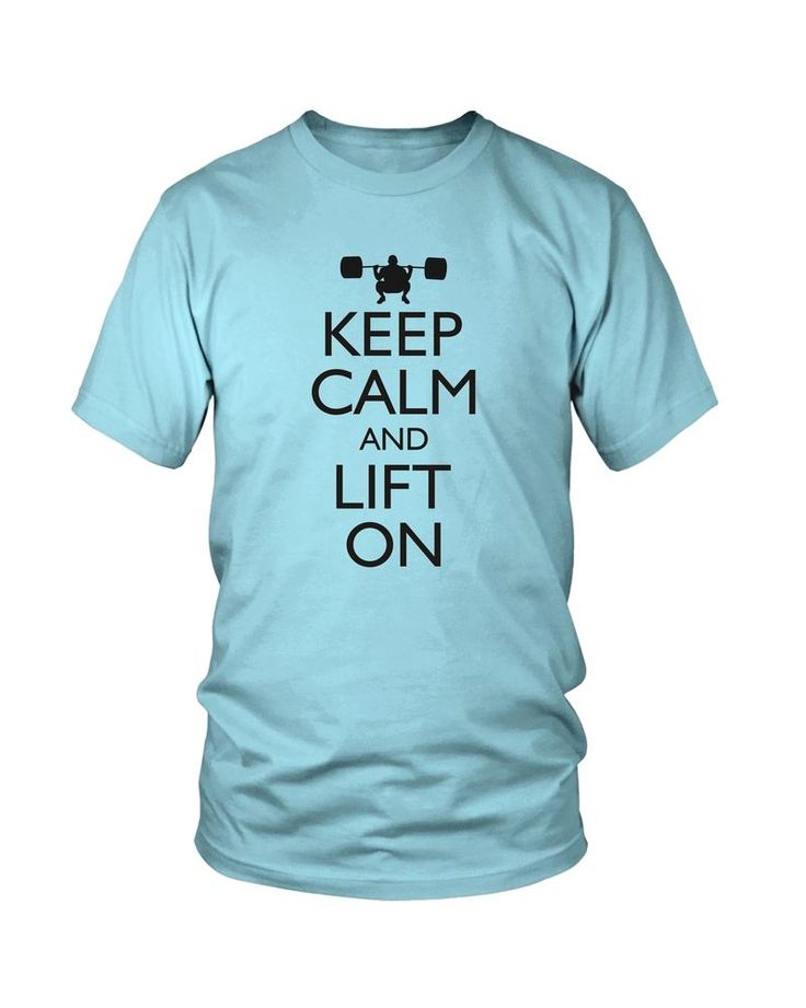 Men's Keep Calm and Lift On T-Shirt #Fitness #Gym #Workout #