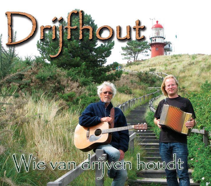Wie van drijven houdt - Drijfhout Webshop verzamel cd van het vlielandse duo Drijfhout. Muziek van de zee, muziek van het eiland