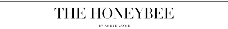 The HONEYBEE - her blog, fashion, family, and lifestyle are awesome!