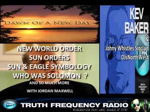 Dawn Of A New Day, NWO, Soloman & Symbology | Jordan Maxwell