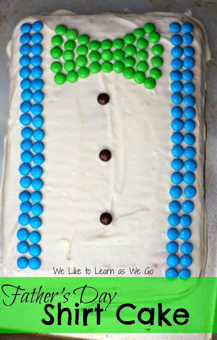 Fathers Day Shirt Cake - what dad wouldnt love a cake just for him for Fathers Day? | http://weliketolearnaswego.com