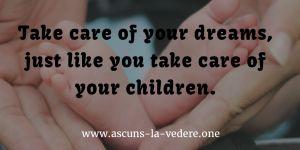 cum să-ţi împlineşti visele