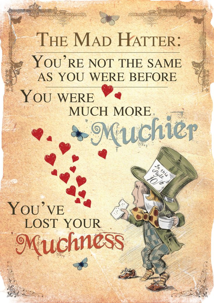 Alice in Wonderland Printable A4 Poster Art - Mad Hatter Tea Party Lost your Muchness Quote by GiraffeandCustard on Etsy https://www.etsy.com/listing/226667516/alice-in-wonderland-printable-a4-poster