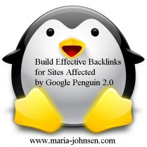 How to Build Effective Backlinks for Sites Affected by Google Penguin 2.0- read some tips in here