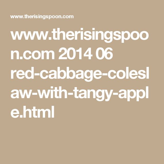 www.therisingspoon.com 2014 06 red-cabbage-coleslaw-with-tangy-apple.html