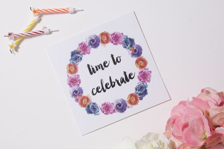 'Time to celebrate' gift card. Thick, matte and textured card Embossed text and floral wreathe Handpainted, watercolour florals  #giftwrap #wrappingpaper #craft #paper #watercolour #florals #card #giftcards #quotes #inspiration #celebrate #birthday