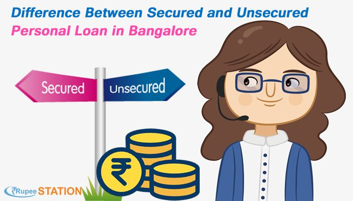 Difference Between Secured And Unsecured Personal Loan In Bangalore Personal Loans Loan Person