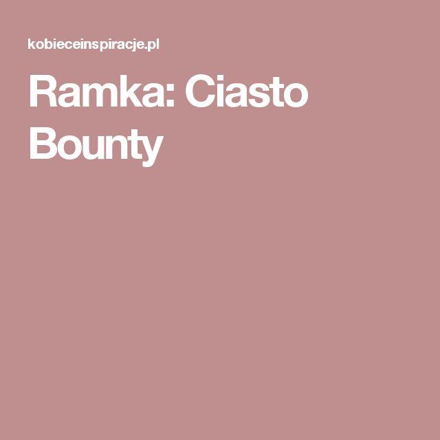 Ramka: Ciasto Bounty