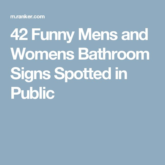 42 Funny Mens and Womens Bathroom Signs Spotted in Public
