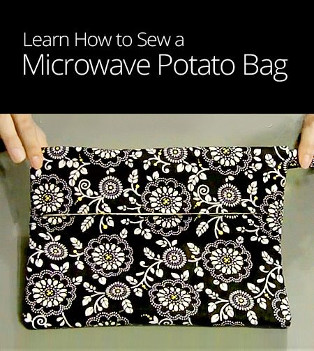 How to Sew a Microwave Potato Bag - Huh, never thought about this before but it would be awesome for baked potatoes ! (debs)