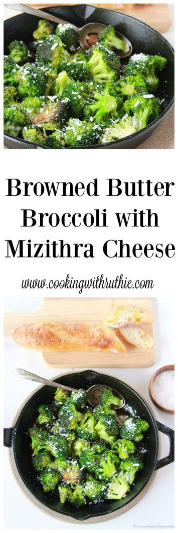 Browned Butter Broccoli with Mizithra Cheese on www.cookingwithruthie.com will…
