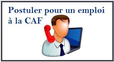 La Caisse d'Allocation Familiale recrute en 2014/2015, découvrez comment postuler au recrutement CAF (Paris, Nantes Rennes, candidature spontanée...)