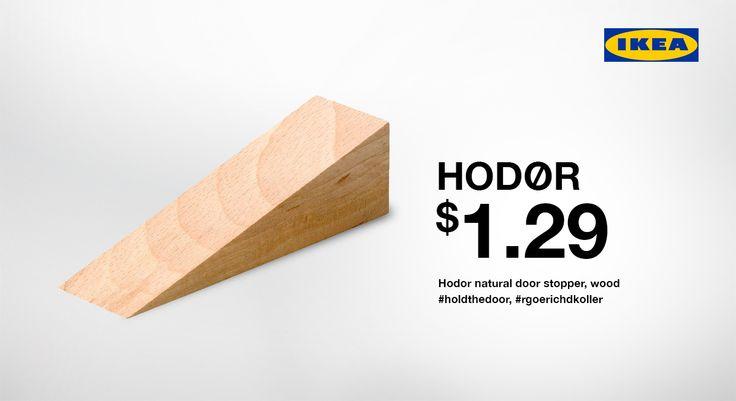 #hodor #holdthedoor #got #thedoor #gameofthrones #ikea