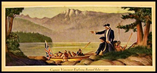 Captain Vancouver arriving into Burrard Inlet [Vancouver, BC] in 1792. John Innes painting