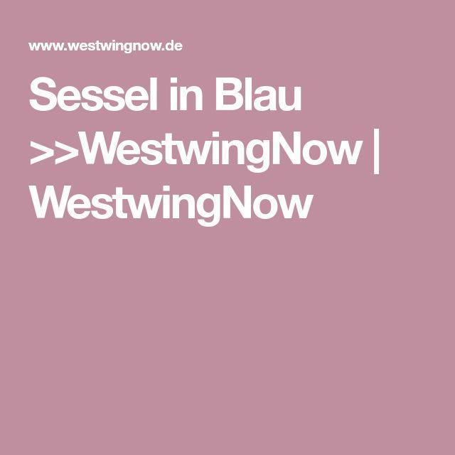 Sessel in Blau >>WestwingNow | WestwingNow