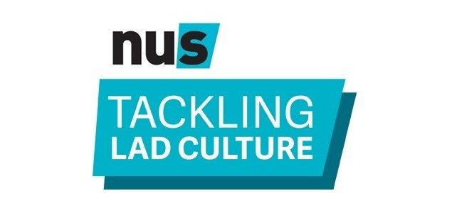 Welcome to the NUS Tackling Lad Culture Hub. This hub aims to provide information about the NUS Women's campaign work on tackling Lad Culture and resources for students' unions who want to create their own local strategy to tackle Lad Culture.  Tackling Lad Culture Strategy Benchmark Tool  The first step to creating an effective strategy to tackle Lad Culture on your campus is to do your research. NUS and the nine Tackling Lad Culture pilot unions have produced a benchmark tool which aims…