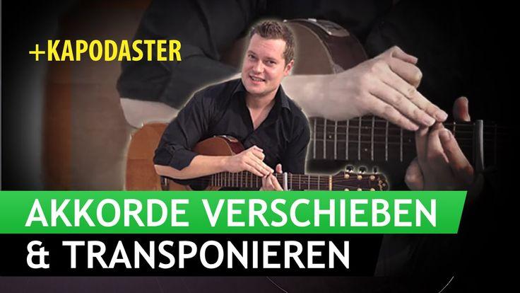 Gitarre Lernen Akkorde Verschieben und Transponieren [Kapodaster]