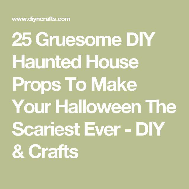 Best 25 Diy Haunted House Props Ideas On Pinterest Diy
