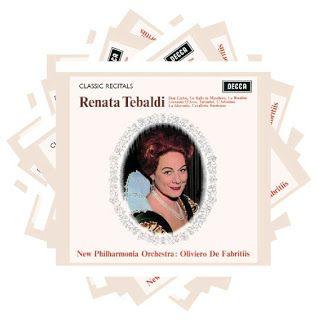 Renata Tebaldi  Classic Recitals  Don Carlo, Un ballo in maschera, La Rondine, Giovanna D'Arco, Turandot, L'Arlesiana, La Gioconda, Cavalleria Rusticana    New Philharmonia Orchestra  Oliviero de Fabritiis, conductor    Decca, 1964 (2006)