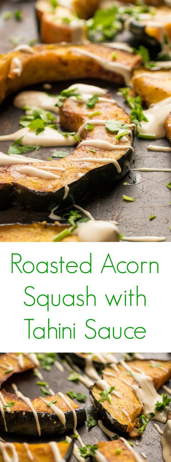 A healthy and easy side dish recipe, your whole family will love this cinnamon-spiced roasted acorn squash drizzled in an addictive tahini lemon sauce.