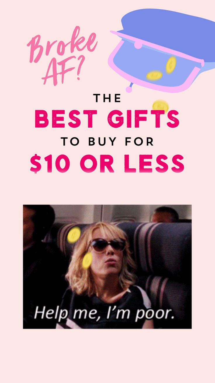 Broke girls, bookmark this to find the best budget-friendly gifts under $10.