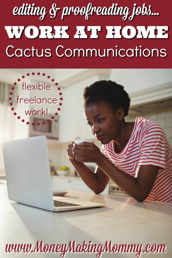 Looking for work at home in proofreading or editing? Something that's flexible? Get details about Cactus Communications at MoneyMakingMommy.com.