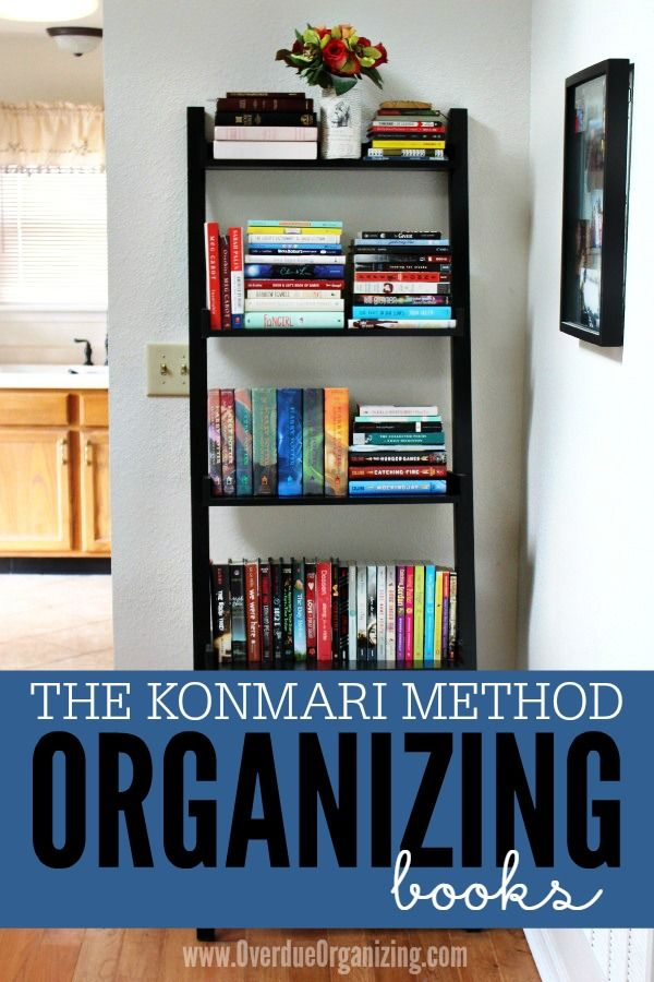 Organizing Books With The Konmari Method Hy Organized Life Pinterest Organization Book And