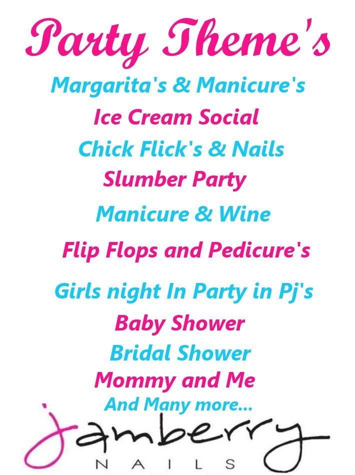 Party Ideas! inbox me if interested. http://rebaberryfieldsforever.jamberrynails.net